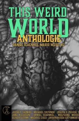This Weird World: Anthologie